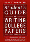 Student's Guide to Writing College Papers by The University of Chicago Press Editorial Staff (Paperback, 2010)