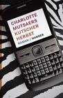 Kutscher Herbst von Charlotte Mutsaers (2011, Gebundene Ausgabe)