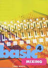 Basic Mixers by Paul White (Paperback, 2000)
