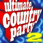 Ultimate Country Party 2 0886977149221 CD