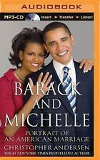 Barack and Michelle : Portrait of an American Marriage by Christopher...