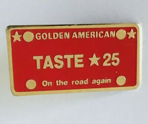 Golden-American-Taste-25-On-The-Road-Again-Pin-Badge-Quality-Vintage-G2