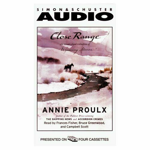Close Range: Wyoming Stories Audio Cassette Unabridged