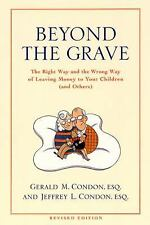 Beyond the Grave revised edition: The Right Way and the Wrong Way of Leaving Mon