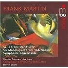 Frank Martin - : Suite from Der Sturm; Six Monologues from Jedermann; Symphonie Concertante (2010)