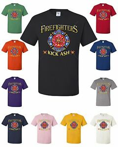 fc4642476c Image is loading Firefighters-Kick-Ash-Funny-T-Shirt-Fireman-Volunteer-