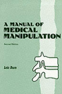 Manual of Medical Manipulation by Burn, Loic