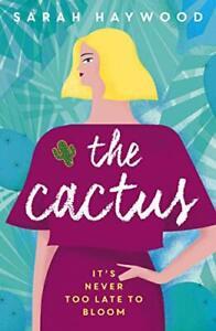 The-Cactus-a-Richard-amp-Judy-Autumn-Book-Club-read-2018-By-Sarah-Haywood