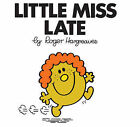 Little Miss Late by Roger Hargreaves (Paperback, 2008)