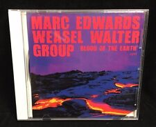 Marc Edwards Weasel Walter Group- Blood of the Earth- CD