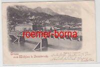 73111 Ak Gruss aus Mühlau bei Innsbruck Brücke 1898