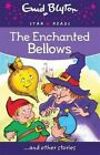 The Enchanted Bellows by Enid Blyton (Paperback, 2015)