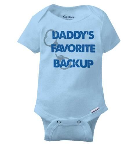 Daddys Favorite Backup Gerber OnesieGot Your Six Cute Police Baby Romper
