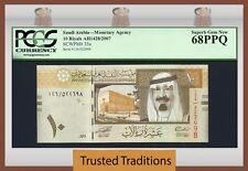 TT PK 33a 2007 SAUDI ARABIA KING ABDULLAH PCGS 68 PPQ SUPERB 1 OF 2 NONE FINER