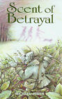 Scent of Betrayal by Michael Jewes (Hardback, 2005)