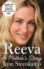 Reeva: A Mother's Story by June Steenkamp (Paperback, 2015)