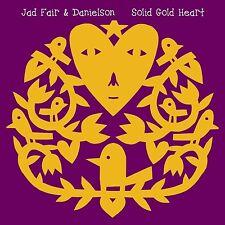 JAD & DANIELSON FAIR - SOLID GOLD HEART  CD NEU