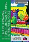 Teaching Grammar, Punctuation and Spelling in Primary Schools by David Waugh, Rosemary Waugh, Claire Warner (Paperback, 2016)