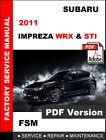 2011 SUBARU IMPREZA WRX AND WRX STI FACTORY SERVICE REPAIR WORKSHOP FSM MANUAL