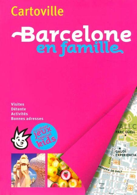 Gallimard  CARTOVILLE*édition 2017*Nouvelle formule ENCORE+*BARCELONE en FAMILLE