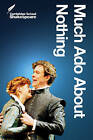 Much Ado about Nothing by William Shakespeare (Paperback, 2005)
