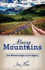 Moving Mountains by Jan Haas (Paperback / softback, 2011)