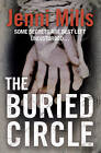 The Buried Circle by Jenni Mills (Paperback, 2010)