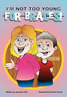 I'm Not Too Young for Braces by Jennifer Fink (Paperback / softback, 2009)
