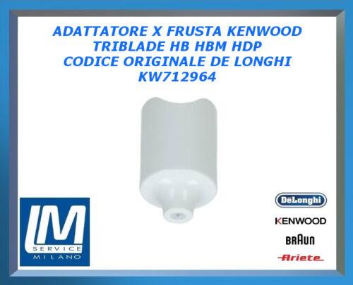 ADATTATORE PER FRUSTA KENWOOD TRIBLADE HB HBM HDP KW712964 ORIGINALE