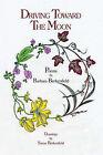 Driving Toward the Moon by Barbara Berkenfield (Paperback / softback, 2005)