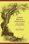 Foster Biblical Scholarship: Essays in Honor of Kent Harold Richards by Society of Biblical Literature (Paperback, 2010)