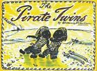 The Pirate Twins by William Nicholson (Paperback, 2005)