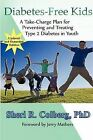 Diabetes-Free Kids by Sheri Renee Colberg (Paperback / softback, 2012)