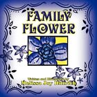 Family Flower by Melissa Joy Dittrich 9781606102756 Paperback 2008