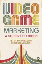 NEW - Video Game Marketing: A student textbook
