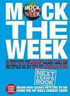 Mock the Week: Next Year's Book: All-new Scenes We'd Like to See: 2010 by Dan Patterson (Hardback, 2010)