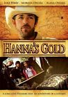 Hanna's Gold 0625828595608 With Luke Perry DVD Region 1