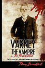 Varney the Vampire: Or the Feast of Blood by Thomas Preskett Prest (Paperback / softback, 2008)