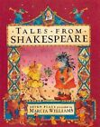 Tales From Shakespeare 9780763623234 by Marcia Williams Paperback