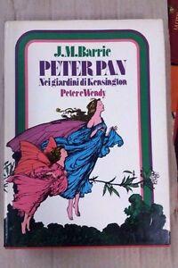 Peter Pan. Nei giardini di Kensington ; Peter e Wendy - Edipem, 1973 - Italia - Peter Pan. Nei giardini di Kensington ; Peter e Wendy - Edipem, 1973 - Italia