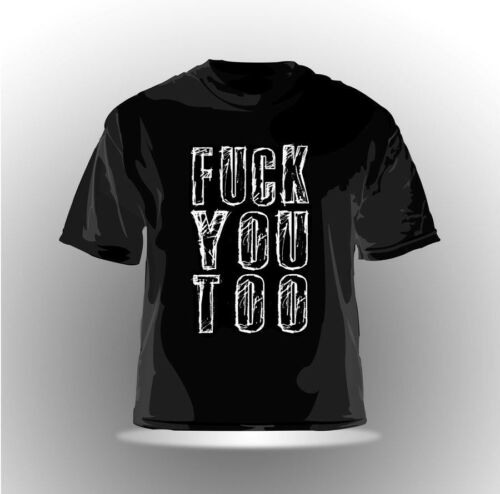 "EAKS® Herren T-Shirt /""FUCK YOU TOO/"" schwarz Hip Hop Hardcore-Punk Metal Rap Fun"