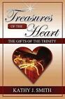 Treasures of the Heart by Kathy j Smith (Paperback, 2013)