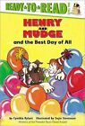 Henry and Mudge and the Best Day of All: The Fourteenth Book of Their Adventures by Cynthia Rylant (Hardback, 1998)