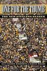 One for the Thumb: The New Steelers Reader by University of Pittsburgh Press (Paperback, 2006)
