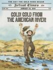 Gold! Gold from the American River!: The Day the Gold Rush Began by Don Brown (Paperback / softback, 2014)