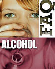 Alcohol by Anne Rooney (Hardback, 2010)