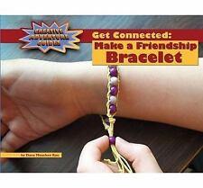 Get Connected: Make a Friendship Bracelet (Adventure Guides)