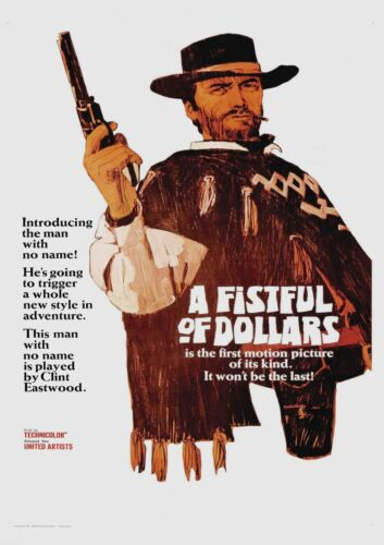 A FISTFUL OF DOLLARS POSTER FILM A4 A3 A2 A1 LARGE FORMAT CINEMA MOVIE