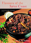 Flavours of the Spice Coast by K.M. Pala Mathew (Paperback, 2002)