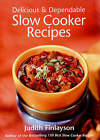 Delicious and Dependable Slow Cooker Recipes by Judith Finlayson (Paperback, 2002)